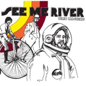 "Image of See Me River ""Time Machine"" LP DSBR015/AVR011"
