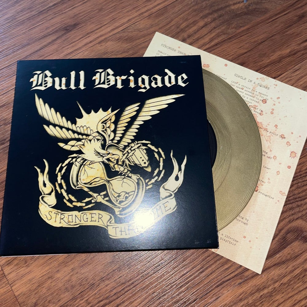 """Bull Brigade - Stronger Than Time - 7"""" EP"""