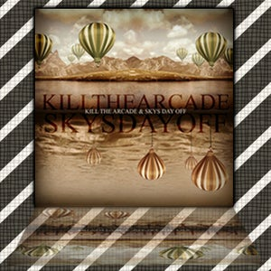 Image of Kill The Arcade & Skys Day Off split EP