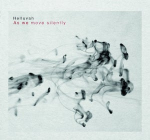 """Image of HELLUVAH """"As we move silently"""" CD  Pre-order"""
