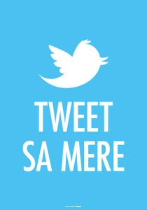 Image of Tweet sa mère