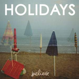 Image of Holidays - Believe
