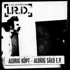 "Image of I.R.D. ""Aldrig Kopt-Aldrig Sald"" E.P. TOTALITAR AARITILIA"