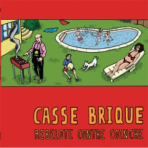 Image of Casse Brique - rebelote contre coinche - LP + cdr