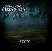 Image of Terra Morta-MMX