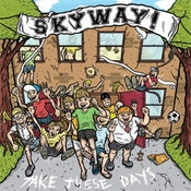 "Image of SKYWAY ""Take These Days"" TDR001"