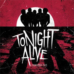 "Image of TONIGHT ALIVE ""Consider This"" TDR004"