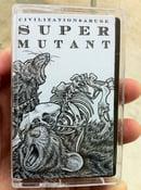 Image of Super Mutant: Civilization & Abuse Cassette