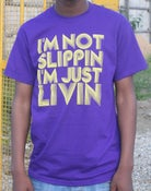 Image of 'I'm not slippin I'm just livin' T-shirt [Purple]