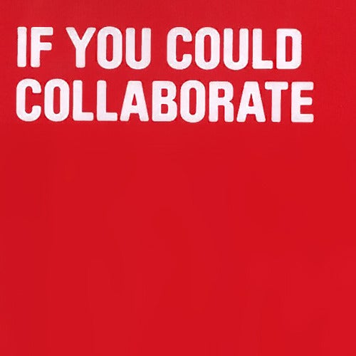 Image of If you could collaborate