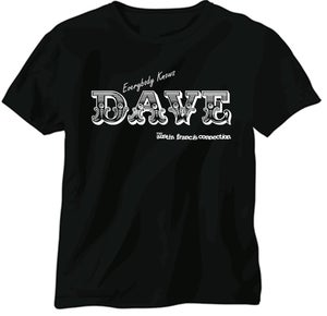 Image of Everybody Knows Dave TShirt