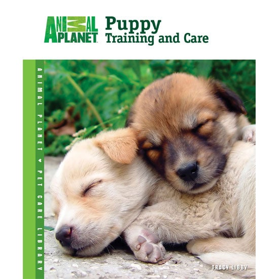 Animal Planet Puppy Training and Care Book