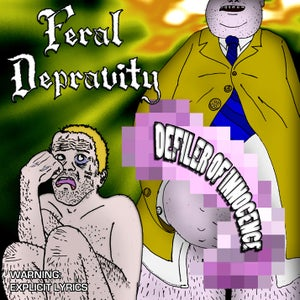 Image of Feral Depravity - Defiler Of Innocence EP
