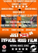 Image of Just Ur Typical Hood Film (OUT NOW ORDER HERE, WAS £5)