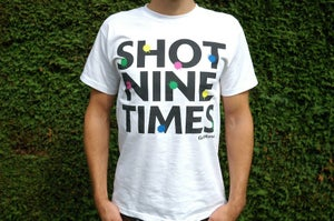Image of Shot Nine Times T Shirt