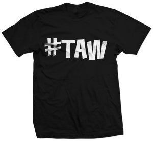 Image of #TAW (Thirst Always Wins)