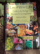 Image of Local Wild Life - Turtle Lake Refuge Recipes for Living Deep - Katrina Blair