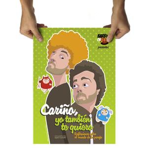 """Image of Poster """"Cariño, yo también te quiero"""""""