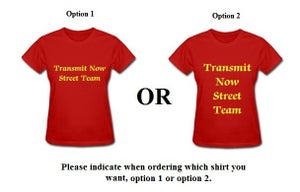 Image of Transmit Now Street Team T-Shirt- Women