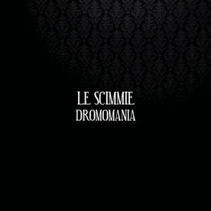 Image of CD Le Scimmie - Dromomania