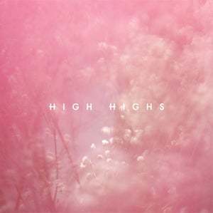 Image of High Highs - High Highs EP (SPR006)