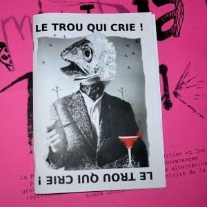 """Image of Fanzine """"Le Trou Qui Crie !"""""""