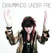 Image of Diamonds Under Fire (Self-Titled) Full Length CD