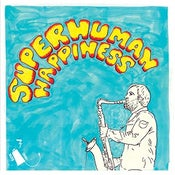 "Image of Superhuman Happiness / CSC Funk Band 7"" 45rpm"