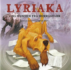 Lyriaka - og hunden fra Horrgatark (2006)