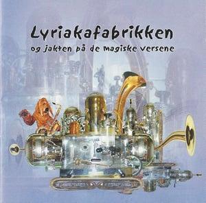Lyriakafabrikken og jakten på de magiske versene (2003)