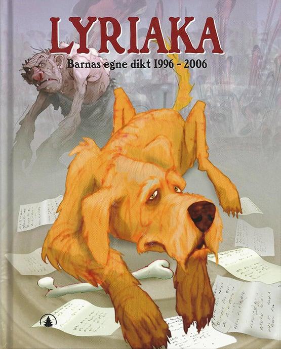 Image of Bok: Lyriaka - barnas egne dikt 1996-2006