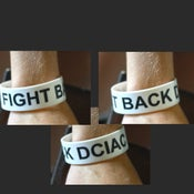 Image of Fight Back DCIAC Wristband