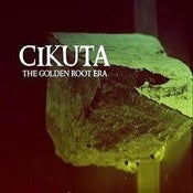 "Image of Cikuta - ""The Golden Root Era"" CD"