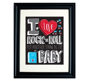 Image of I Love Rock 'N Roll 11 x 17 Print