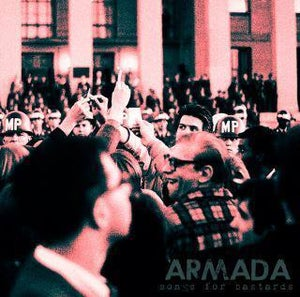 Image of Armada - Songs for Bastards CD/Cassette