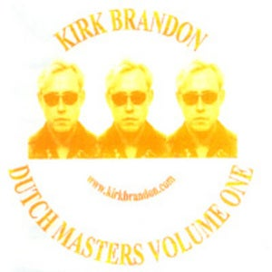 "Image of KIRK BRANDON ""Dutch Masters VOL ONE"" CD"