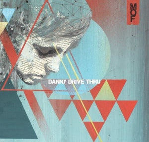 """Image of Danny Drive Thru - Psychedelia Smith 7"""""""