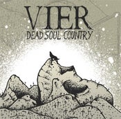 Image of Vier - Dead Soul Country Single