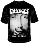 "Image of Changes ""High on Cult"" T shirt"