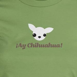 Image of ¡Ay Chihuahua!