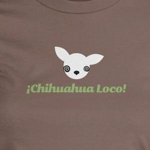 Image of Chihuahua Loco