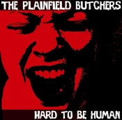 "Image of Plainfield Butchers ""Hard to be Human"" (CD)"