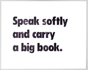 Image of Speak Softly (print)