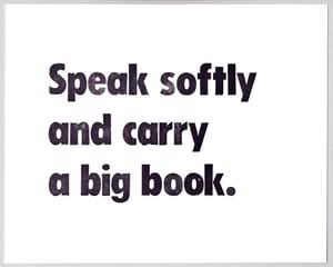 Image of Speak Softly (print)