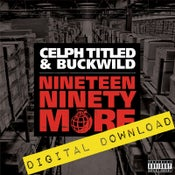 Image of [Digital Download] Celph Titled & Buckwild - Nineteen Ninety More - DGZ-00B