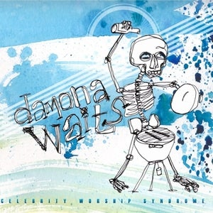 Image of Damona Waits - Celebrity Worship Syndrome (2011)