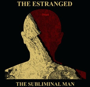 "Image of The Estranged ""The Subliminal Man"" LP"