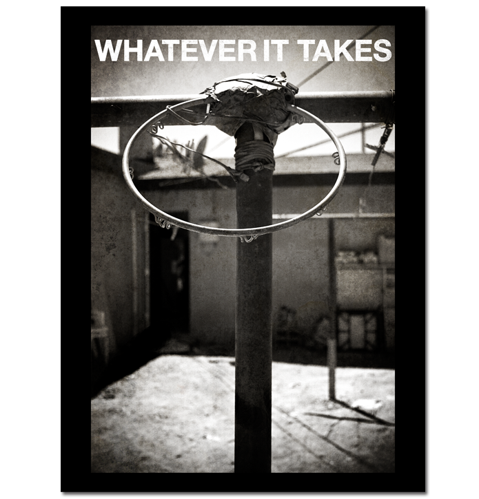 Image of Whatever It Takes Print