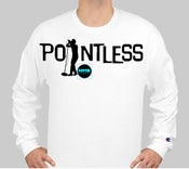 Image of POINTLESS - SHIRT