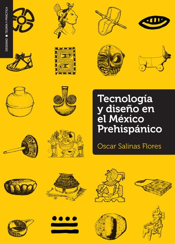 Tecnología y diseño en el México Prehispánico